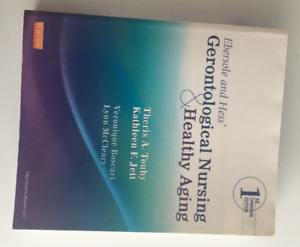 Ebersole and Hess' Gerontological Nursing and Healthy Aging 1 Ed