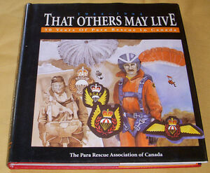 THAT OTHERS MAY LIVE 50 YEARS PARA RESCUE CANADA