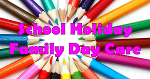 School Holiday Family Day Care Mulgrave Monash Area Preview