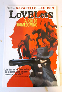 Loveless: A Kindle of Homecoming