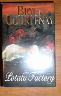 The Potato Factory by Bryce Courtenay HB/DJ ~AS NEW Thornlie Gosnells Area Preview