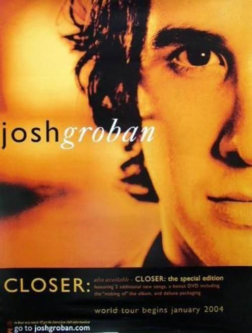 JOSH GROBAN 2003 closer tour promotional poster Flawless New Old Stock