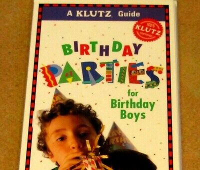Games For Birthday Parties (The KLUTZ Guide BIRTHDAY PARTIES FOR BOYS games tips schedule themes plan)