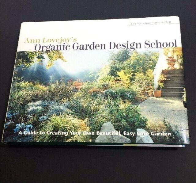 A Rodale Organic Gardening Book Ann Lovejoys Organic Garden