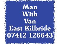 Man with van East Kilbride 07412 126643 we cover ALL Glasgow & South Lanarkshire