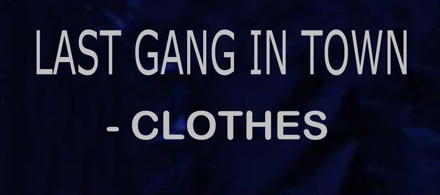 LastGangInTown-Clothes