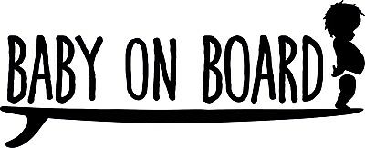 Baby on Board SURFER vinyl sticker surfboard car bumper window safety -