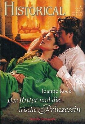Der Ritter und die irische Prinzessin von Joanne Rock Historical Bd. 281 (Der Ritter Und Die Prinzessin)