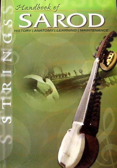 HANDBOOK OF SAROD, COMPACT  STARTER BOOK FOR TUNING, PLAYING SAROD