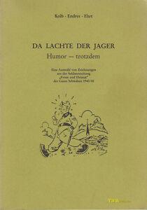 Da lachte der Jager - Gebirgstruppe Soldatenzeitung