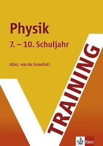 Training Intensiv Physik 7. - 10. Schuljahr Realschule. G8 geeignet (Ler ... /4
