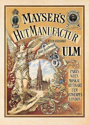 Mayser Hut Manufaktur Ulm Wien Plakat um 1885 Faksimile 79 auf Büttenpapier