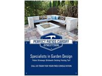 Perfect Patios Cardiff - Call us today for your free quote 07963773906