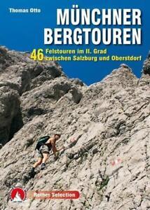 Münchner Bergtouren von Thomas Otto und Stephan Baur (2014, Taschenbuch)