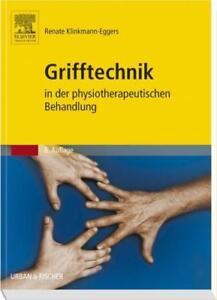 Grifftechnik in der physiotherapeutischen Behandlung von Renate Klinkmann-Eggers