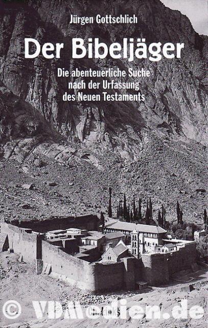 Der Bibeljäger - Suche nach der Urfassung des Alten Testament Religion Christen