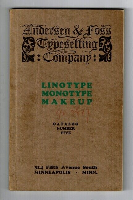 Andersen / Linotype and monotype type faces including giant monotype metal 1930
