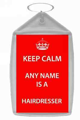 Hairdresser Personalised Keep Calm Keyring