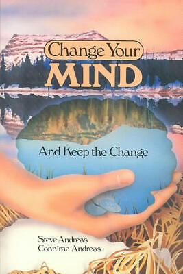 Change Your Mind - And Keep the