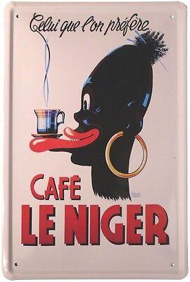 Café Le Niger Coffee Kaffee Reklame Blechschild 20x30 Metallschild 204