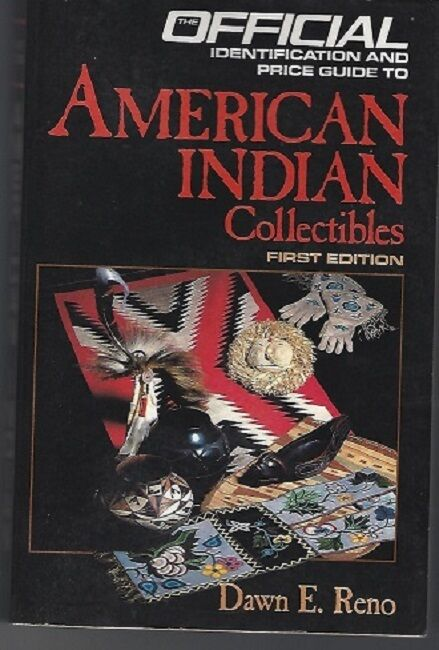 BASKETRY - Official price guide to AMERICAN INDIAN COLLECTIBLES Dawn E. Reno