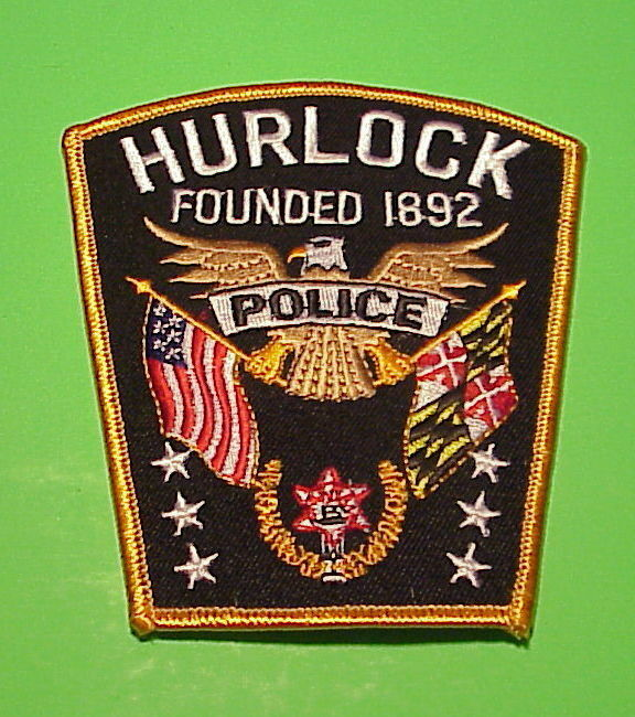 HURLOCK  MARYLAND  FOUNDED 1892  MD   POLICE DEPT. PATCH  FREE SHIPPING!!!