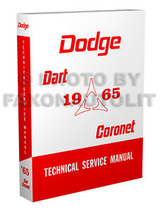 1965-Dodge-Coronet-Dart-Shop-Manual-270-440-GT-Repair-Technical-Service-Book