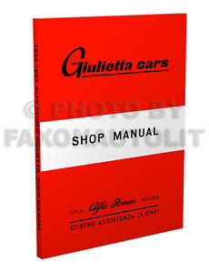 1954-1963-Alfa-Romeo-Giulietta-Shop-Manual-with-Specifications-Book-too-Repair