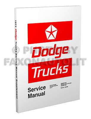 1973 Dodge Truck Repair Shop Manual Pickup Power Wagon D100-D800 W100 W200 W300