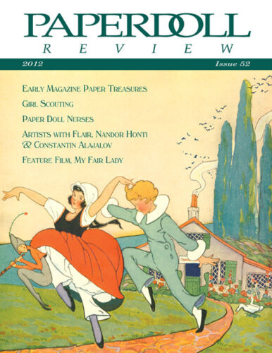 Paperdoll Review Magazine Issue #52, 2012--Magazine PDs,My Fair Lady,Girl Scouts