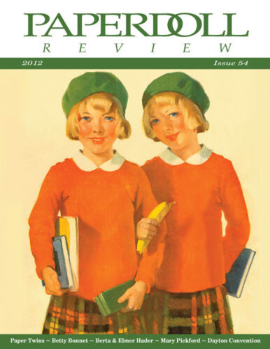 Paperdoll Review Magazine Issue #54, 2012-Paper Twins,Betty Bonnet,Mary Pickford