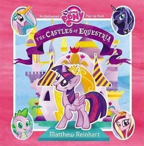 My Little Pony: the Castles of Equestria von Matthew Reinhart (2015, Gebunden)