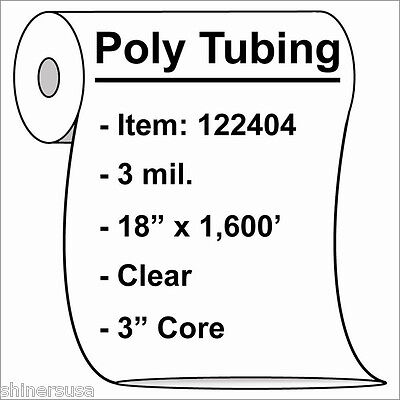 Poly Tubing Roll 18x1600 3 Mil Clear Heat Sealable Plastic Bag On Roll 122404