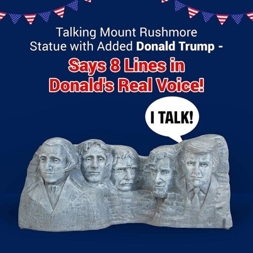 President Trump Mount Rushmore Statue 8 Talking Lines In The Donald