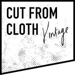 Cut From Cloth Vintage