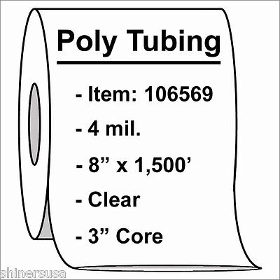 Poly Tubing Roll 8x1500 4 Mil Clear Heat Sealable Plastic Bag On Roll 106569