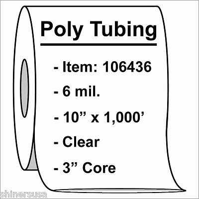 Heavy Poly Tubing Roll 10x1000 6 Mil Clear Heat Sealable Plastic Roll 106436