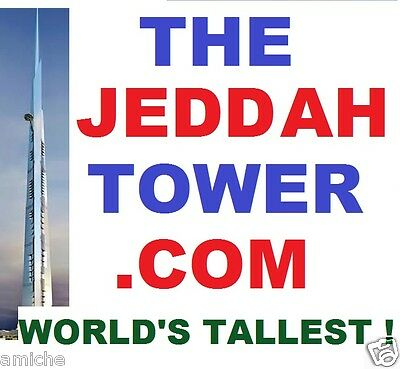 THE JEDDAH TOWER .com official name of WORLD'S TALLEST BUILDING progress domain