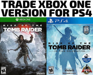 TRADE XBOX ONE FOR PS4 Rise Of The Tomb Raider (or others)