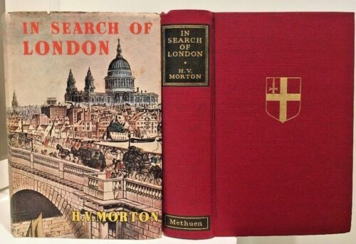 OLD 1st EDITION IN SEARCH of LONDON H V Morton Hardcover/DJ Book 1951 FREE POST