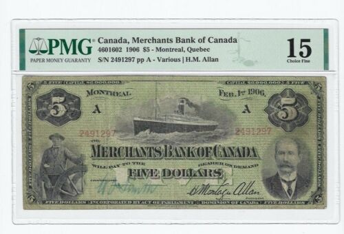 1906  Merchants Bank of Canada  $5 Cat#4601602  SN#2491297  PMG F-15