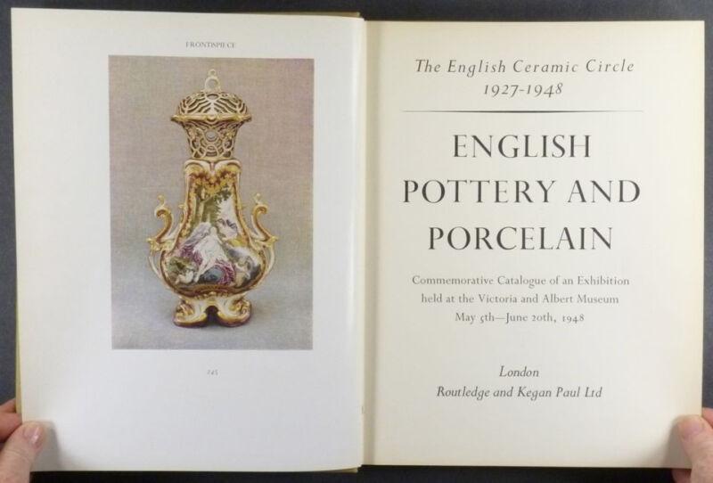 Antique English Pottery & Porcelain -1948 English Ceramic Circle Exhibit Catalog
