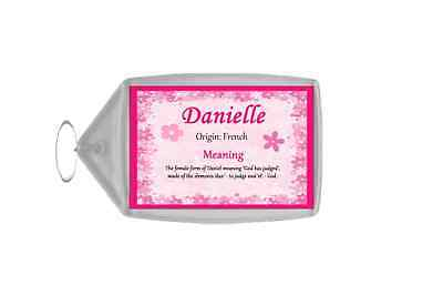 Danielle Personalised Name Meaning Keyring