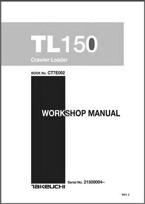 Takeuchi Tl150 Crawler Loader Service Workshop Parts Manual On A Cd - Tl 150