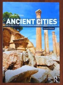 ANCIENT CITIES - Charles Gates    2nd Edition