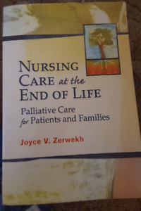 Nursing Care at the End of Life : Palliative Care