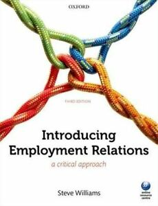 Introducing Employment Relations: A Critical Approach by Steve Williams (Paperb…