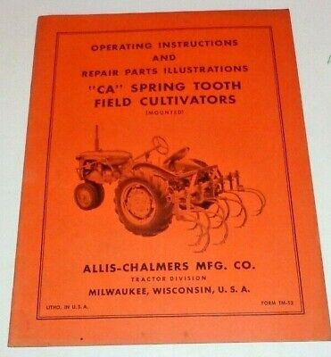 Allis Chalmers Ca Spring Tooth Cultivator Operators Parts Manual Original Mntd