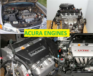 ACURA EL RSX TL TSX and other ENGINES