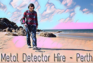 Lost something valuable? Hire a metal detector that you use yourself! Silver Sands Mandurah Area Preview